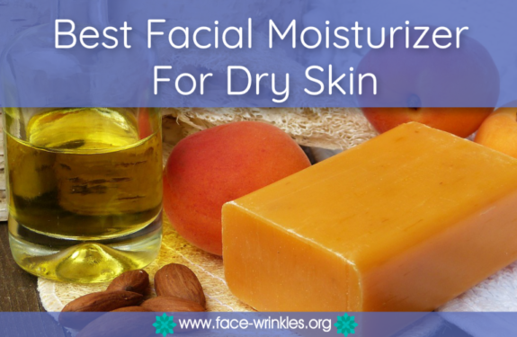 Best Facial Moisturizer For Dry Skin : How To Get Smoother Skin Today