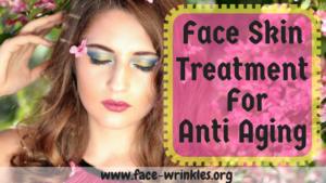 Face Skin Treatment For Anti Aging