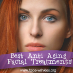 Best Anti Aging Facial Treatments