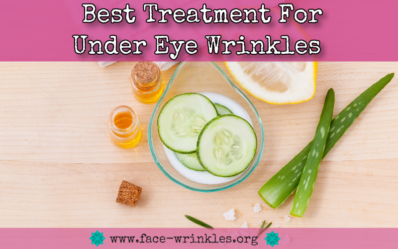 Best Treatment For Under Eye Wrinkles : Tips On Reducing Fine Lines